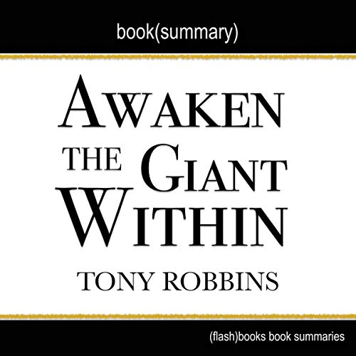 Summary of Awaken the Giant Within by Tony Robbins cover art