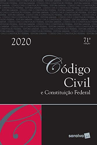 Código civil e constituição federal - Tradicional - 71ª edição de 2020