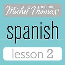 Michel Thomas Beginner Spanish, Lesson 2