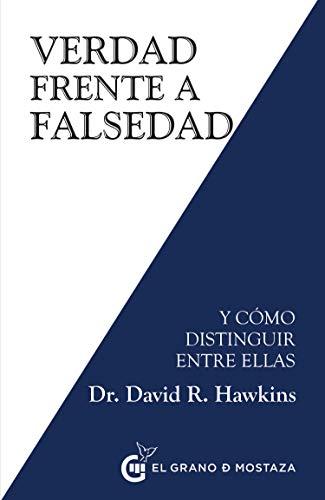 Verdad frente a falsedad : Y como distinguir entre ellas