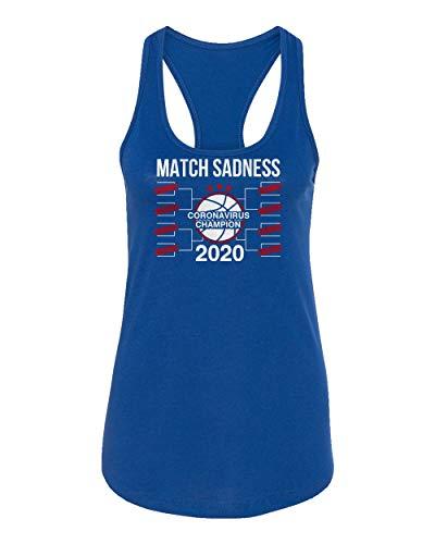 SMARTZONE Basketball Coronavirus Champ March Sadness 2020 Madness Women's Racerback Tank Top (Royal, Medium)