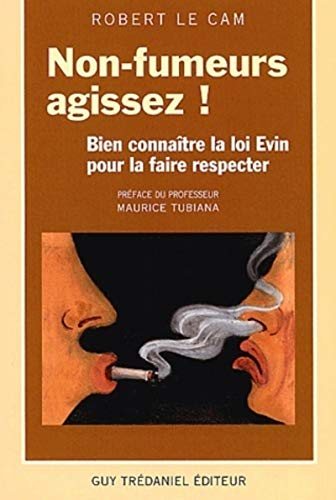 Non fumeurs : agissez !