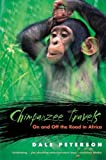 Image of Chimpanzee Travels: On and Off the Road in Africa