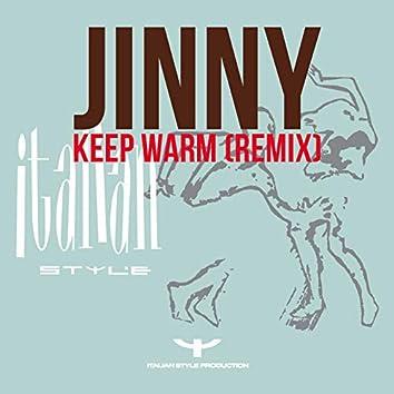 Keep Warm (Remix)