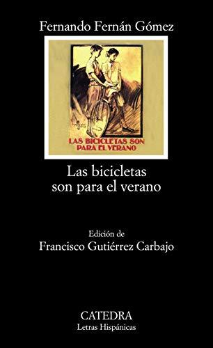 Las bicicletas son para el verano (Letras Hispánicas nº 1651)