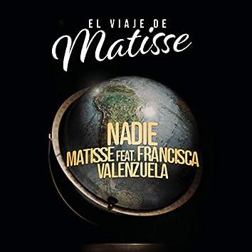 Nadie (El Viaje de Matisse)