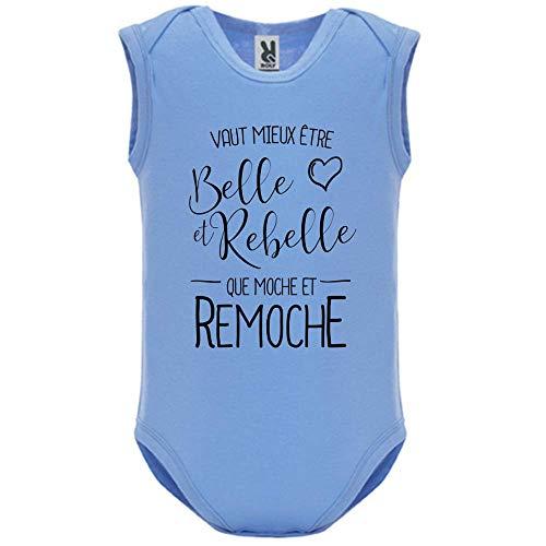 LookMyKase Body bébé - Manche sans - Vaut Mieux Etre BeLe et Rebelle - Bébé Garçon - Bleu - 9MOIS