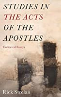 Studies in the Acts of the Apostles