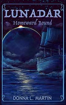 LUNADAR: Homeward Bound by [Donna  L Martin]