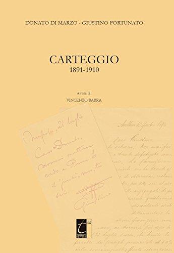 Donato Di Marzo-Giustino Fortunato. Carteggio 1891-1910