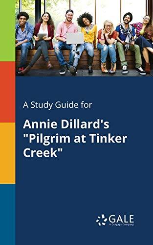 A Study Guide for Annie Dillard's &…