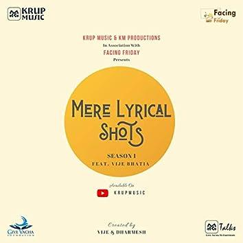 Mere Lyrical Shots Season 1