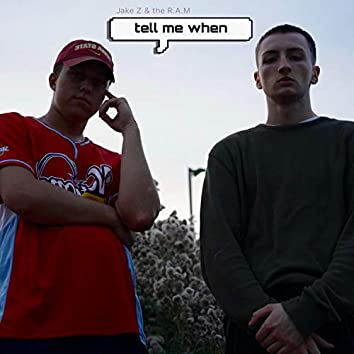 Tell Me When (feat. Dom Peluso the R.A.M)