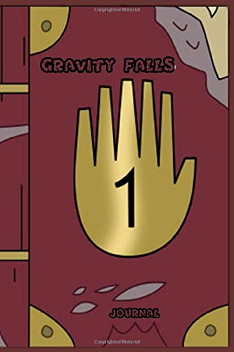 Gravity Falls Journal 1: Gravity Falls Journal 1 2 3 - gravity falls journal 1 and 2 - Fan edition diary | 120 Pages | Perfect for people who loves watching Gravity Falls