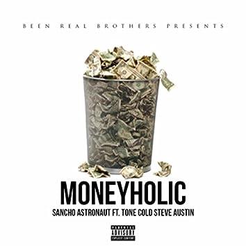 Moneyholic (feat. Sancho Astronaut)