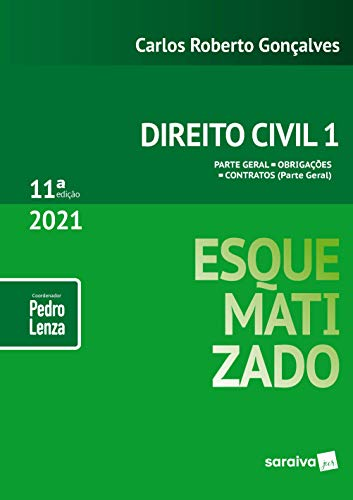 Direito Civil Esquematizado - Vol.1 - 11ª Edição 2021: Volume 1