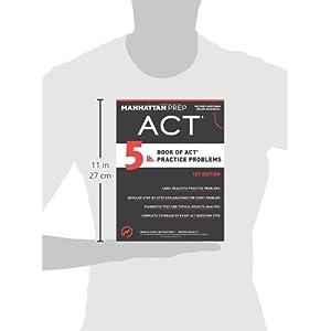 5 lb. Book of ACT Practice Problems (Manhattan Prep 5 lb)