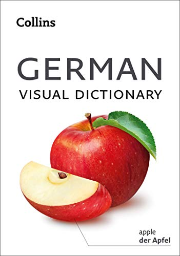 German Visual Dictionary: A photo guide to everyday words and phrases in German (Collins Visual Dictionary) (English Edition)