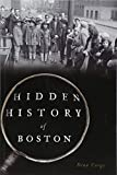Hidden History of Boston