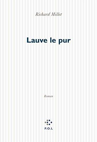 Lauve le pur (Fiction) (French Edition)