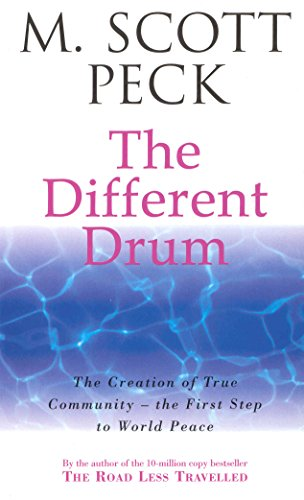 The Different Drum: Community-making and peace (Arrow New Age)