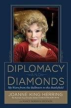Joanne King Herring,Nancy Dorman-Hickso'sDiplomacy and Diamonds: My Wars from the Ballroom to the Battlefield [Hardcover]2011