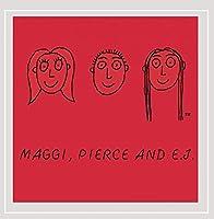 Red/Maggi Pierce & E.J.