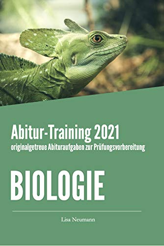 Abitur-Training Biologie: Übungsheft mit originalgetreuen Abituraufgaben zur Prüfungsvorbereitung