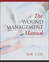 The Wound Management Manual