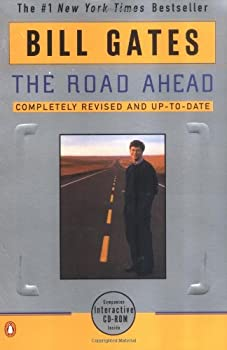 The Road Ahead  Completely Revised and Up-to-Date