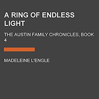 A Ring of Endless Light: Book Four of the Austin Family Chronicles cover art