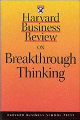 Harvard Business Review on Breakthrough Thinking (HARVARD BUSINESS REVIEW PAPERBACK SERIES)の詳細を見る