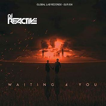 Waiting 4 You