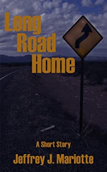 Long Road Home by [Jeffrey J. Mariotte]