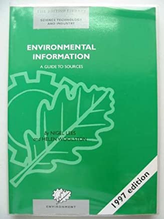 Environmental Information: A Guide To Sources