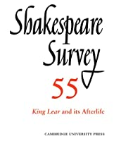 Shakespeare Survey v55: An Annual Survey of Shakespeare Studies and Production (Shakespeare Survey, Series Number 55)