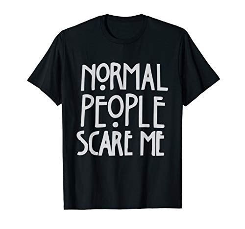 Normal People Scare Me Shirt introvertiert T-Shirt