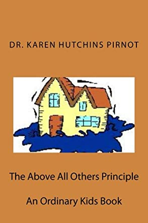 The Above All Others Principle