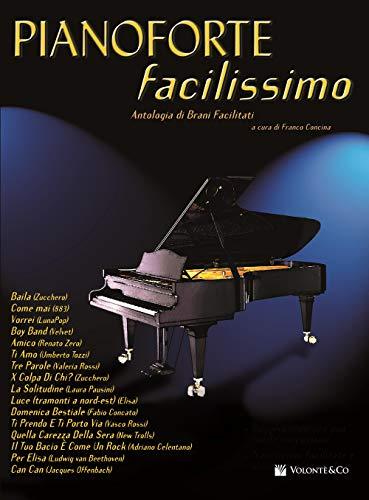 Pianoforte facilissimo. Antologia di brani facilitati (Vol. 1)