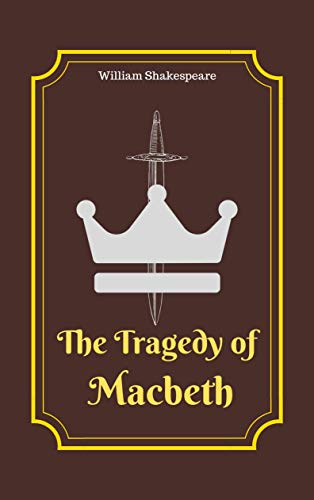 THE TRAGEDY OF MACBETH: Original Classic Text Edition - Kindle edition by  Shakespeare, William. Literature & Fiction Kindle eBooks @ Amazon.com.
