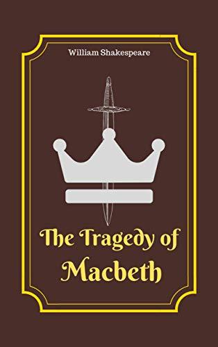 THE TRAGEDY OF MACBETH: Original Classic Text Edition (English Edition) eBook: Shakespeare, William: Amazon.com.mx: Tienda Kindle