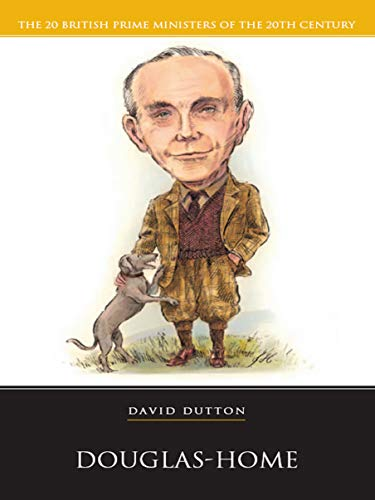 Douglas Home (British Prime Ministers) (English Edition)