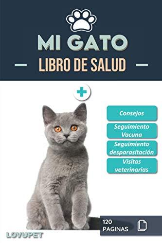 Libro de Salud - Mi Gato: Folleto de salud y seguimiento para gatos | British Shorthair | 120 páginas | Formato 15.24 x 22.86 cm