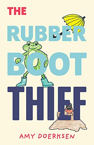 The Rubber Boot Thief (English Edition)
