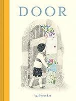 Door: (Wordless Children's Picture Book, Adventure, Friendship)