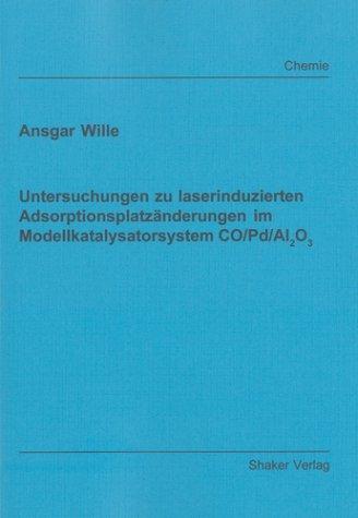 Untersuchungen zu laserinduzierten Adsorptionsplatzänderungen im Modellkatalysatorsystem CO/Pd/Al2O3