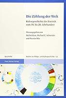 Die Zahlung Der Welt: Kulturgeschichte Der Statistik Vom 18. Bis 20. Jahrhundert (Studien Zur Alltags Und Kulturgeschichte)