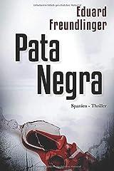 Pata Negra: Spanien-Thriller (Andalusien Trilogie Band) Tapa blanda