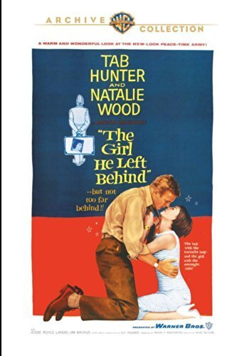 The Girl He Left Behind by Tab Hunter