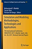 Simulation and Modeling Methodologies, Technologies and Applications: 7th International Conference,...